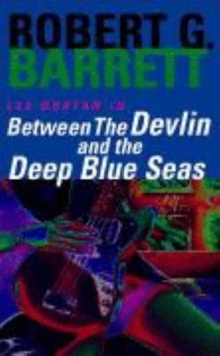 Between the Devlin and the Deep Blue Sea (#5 Les Norton)