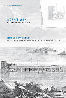 Noah's Ark - Essays on Architecture