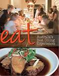 Eat: Australia's Best Dining Experiences