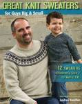 Great Knit Sweaters for Guys Big  Small: 12 Sweaters Children's Size 2 to Men's XXL