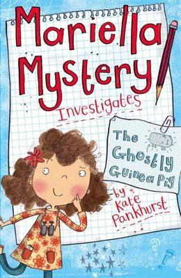 The Ghostly Guinea Pig (Mariella Mystery Investigates #1)