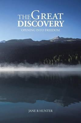 The Great Discovery: Opening Into Freedom
