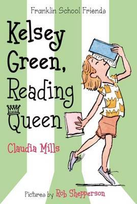Kelsey Green, Reading Queen (Franklin School Friends #1)