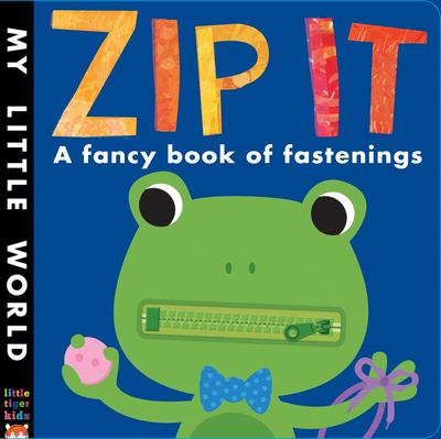 Zip it: A Fancy Book of Fastenings - Buttons, Zippers and Shoelaces
