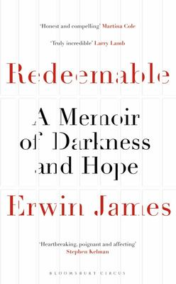 Redeemable: A Memoir of Darkness and Hope