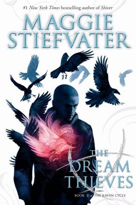 The Dream Thieves (Raven Cycle #2)