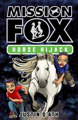 Horse Hijack (Mission Fox #4)