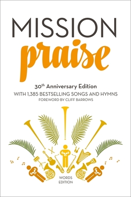 Mission Praise [30th Anniversary Edition - Words Edition]