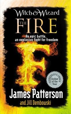 The Fire (#3 Witch & Wizard)