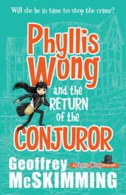 The Return of the Conjuror (Phyllis Wong #2)