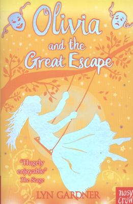 Olivia and the Great Escape (Stage School #6)