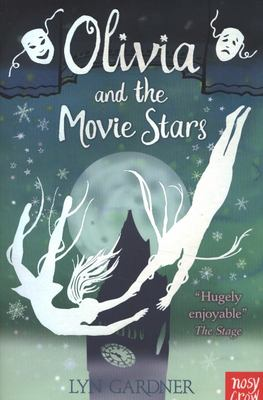 Olivia and the Movie Stars (Stage School #3)