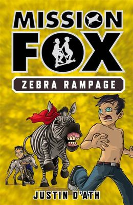 Zebra Rampage (Mission Fox #5)