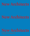 New Architects 3 Britain's Best Emerging Architects