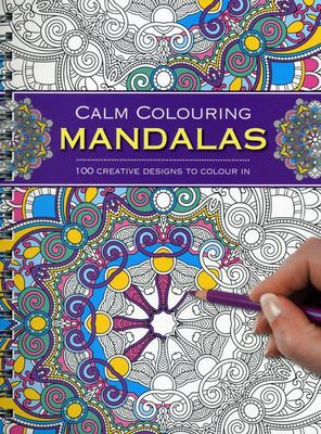 Calm Colouring: Mandalas