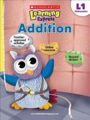 Scholastic Learning Express (L1 Ages 6-7): Addition