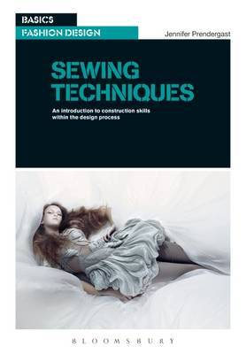Sewing Techniques - An Introduction to Construction Skills within the Design Process