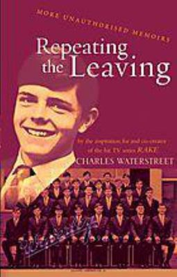 Repeating the Leaving: An Unauthorised Memoir