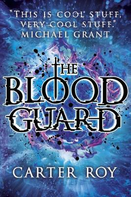 The Blood Guard (#1)
