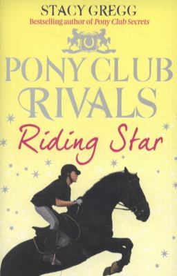 Riding Star (Pony Club Rivals #3)