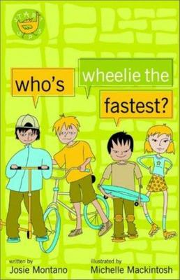 Who's Wheelie the Fastest?