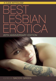 Best Lesbian Erotica 2016 20th Anniversary Edition
