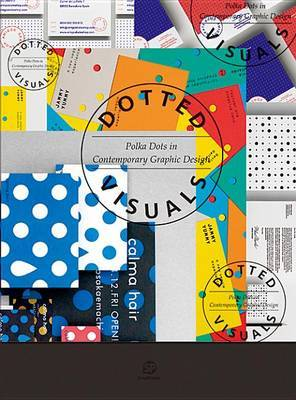 Dotted Visuals - Polka Dots in Contemporary Graphic Design