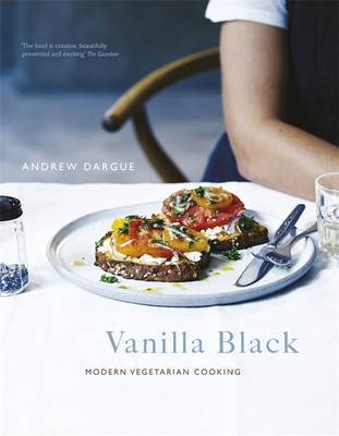 Vanilla Black - Fresh Flavours for Your Vegetarian Kitchen