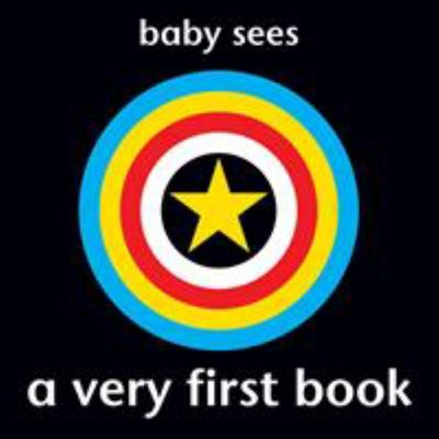 A Very First Book (Baby Sees)