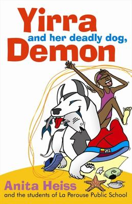 Yirra and Her Deadly Dog Demon