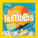 By the Numbers: 230.333 Cool Stats and Figures (National Geographic Kids)