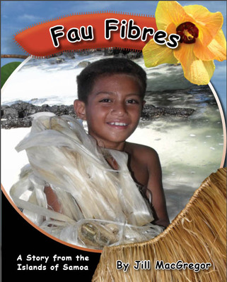 Fau Fibres: A Story from the Islands of Samoa (Children of the Pacific)
