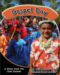 Gospel Day: A Story from the Cook Islands (Children of the Pacific)