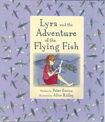 Lyra and the Adventure of the Flying Fish