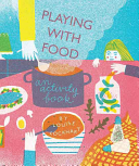 Playing with Food An Activity Book