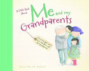 Little Book About Me and My Grandparents