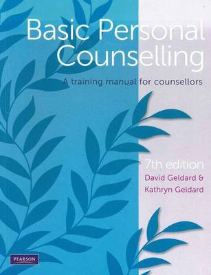 Basic Personal Counselling: A Training Manual for Counsellors 7th ed.