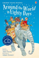 Around the World in 80 Days (Usborne Young Reading Series 2 & CD)