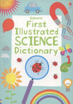First Illustrated Science Dictionary (Usborne)
