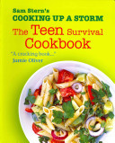 Cooking Up a Storm: The Teen Survival Cookbook