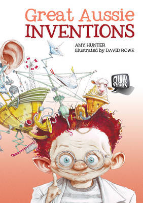 Our Stories Great Aussie Inventions