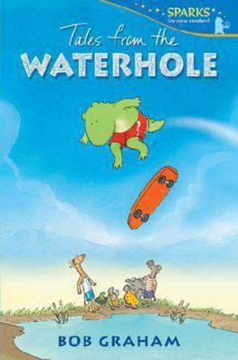 Tales from the Waterhole (Sparks for New Readers)