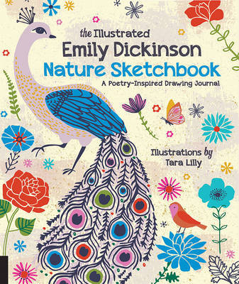 The Illustrated Emily Dickinson Nature Sketchbook: Prompts, Poems, and Poesies