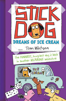 Stick Dog Dreams of Ice Cream (#4)