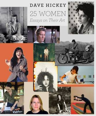 25 Women - Essays on Their Art
