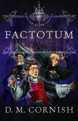 Factotum (Monster Blood Tattoo #3)