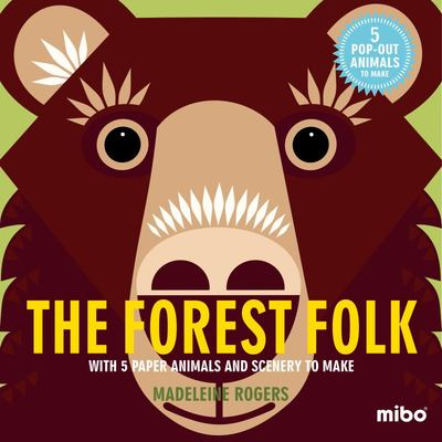 The Forest Folk: With 5 Paper Animals and Scenery to Make