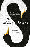 Maker of Swans