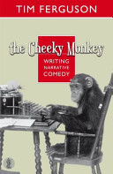 Cheeky Monkey: Writing Narrative Comedy