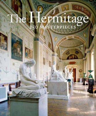 The Hermitage: 250 Masterpieces